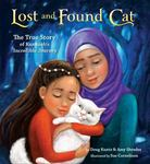 Review of <em>Lost and Found Cat: the True Story of Kunkush's Incredible Journey</em> by Doug Kuntz and Amy Shrodes