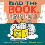 Review of <em>Read the Book, Lemmings!</em> by Ame Dyckman
