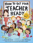 Review of <em>How to Get Your Teacher Ready by Jean Reagan
