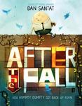 Review of <em>After the Fall: How Humpty Dumpty Got Back Up Again</em> by Dan Santat