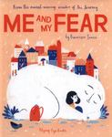 Review of <em>Me and My Fear</em> by Francesca Sanna