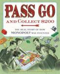 Review of <em>Pass Go and Collect $200: The Real Story of How Monopoly Was Invented</em> by Tanya Lee Stone