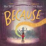 Review of <em>Because</em> by Mo Willems