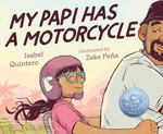 Review of <em>My Papi Has a Motorcycle</em> by Isabel Quintero