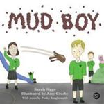 Review of <em>Mud Boy: A Story about Bullying</em> by Sarah Siggs