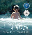 Review of <em>I Talk Like a River</em> by Jordan Scott