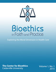 Bioethics in Faith and Practice