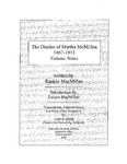 The Diaries of Martha McMillan, 1867-1913: Volume Notes by Rankin MacMillan, Lenora Skinnell MacMillan, and Lynn A. Brock