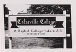 Cedarville College Sign by Cedarville University