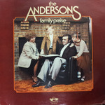The Andersons: Family Praise by Connie A. Anderson and Lyle J. Anderson