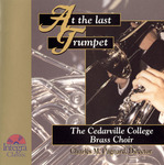 At the Last Trumpet by Charles M. Pagnard and Steven L. Winteregg