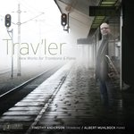 Trav'ler: New Works for Trombone and Piano