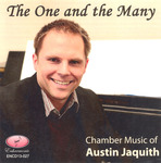 The One and the Many: Chamber Music of Austin Jaquith by Austin K. Jaquith