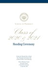 School of Pharmacy Class of 2020 & 2021 Hooding Ceremony