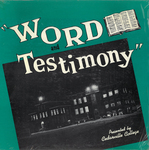Word and Testimony by Cedarville College