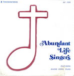 Abundant Life Singers by Cedarville College