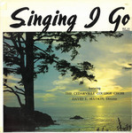 Singing I Go by Cedarville College