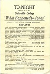 """What Happened to Jones"" Program by Cedarville College"