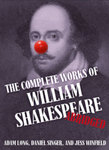 The Complete Works of William Shakespeare (Abridged) by Diane C. Merchant, Robert Clements, Tim Phipps, and Rebekah Priebe