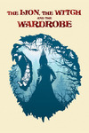 The Lion the Witch and the Wardrobe by Dawn A. Schluetz, Tim Phipps, Rebekah Priebe, Diane C. Merchant, and Rebecca M. Baker