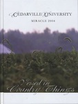 2004 Miracle Yearbook by Cedarville University