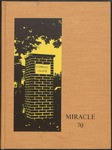 1970 Miracle Yearbook by Cedarville College